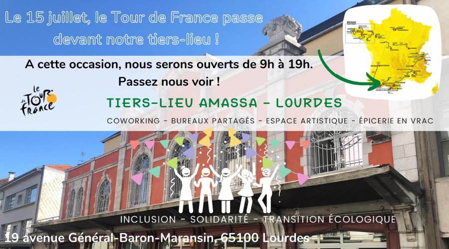 Passage du Tour de France devant le tiers-lieu Amassa à Lourdes